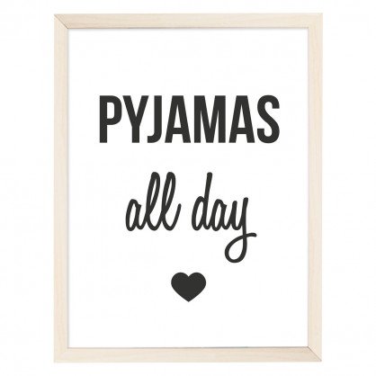 Artprint Poster PYJAMAS all day - DIN A4