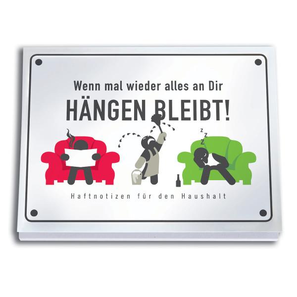 Haftnotizen HÄNGEN BLEIBT!