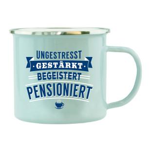 Spruchtasse zur Rente: Henkeltasse mit Spruch - ungestresst, gestärkt, begeistert, pensioniert. Emaille Becher für den Ruhestand.