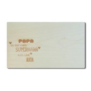 Personalisierbares Holzbrett aus Ahornholz für Papas! Kleines Schneidebrett mit Gravur PAPA SUPERMANN + eigene Namensgravur.