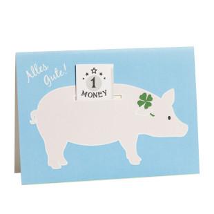 Grußkarte Schein im Schwein - Alles Gute