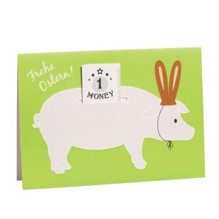 Grußkarte Schein im Schwein - Frohe Ostern